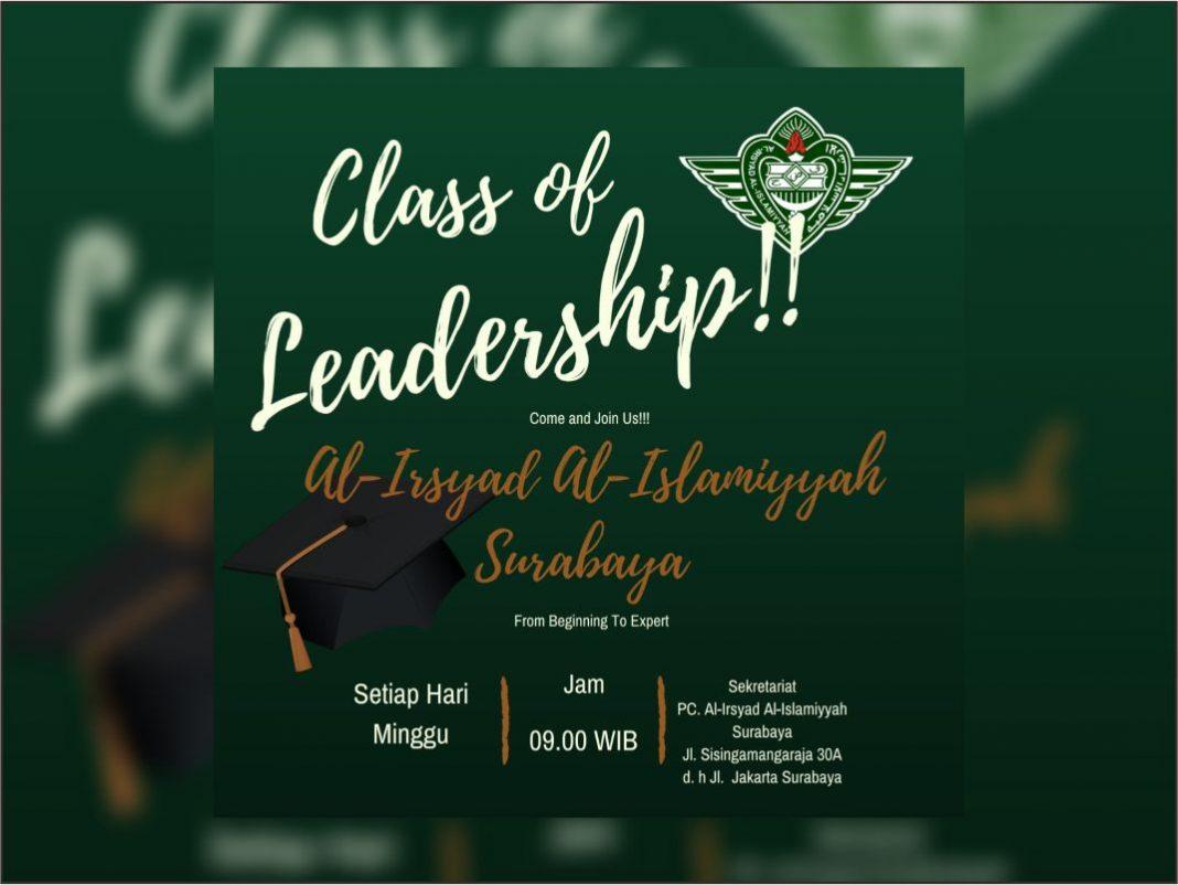 Class Of Leadership - Lajnah Kaderaisasi PC Al Irsyad Al Islamiyyah Surabaya